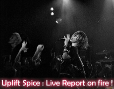 Uplift Spice Live Report