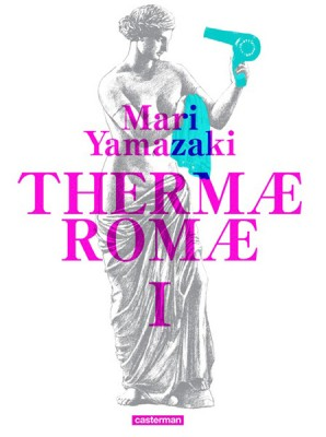 Thermae-romae-deluxe-1-casterman